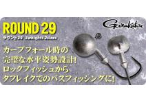 Gamakatsu Round 29 #4