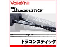 ValleyhillDragon STICK DSC-65UL/TJ